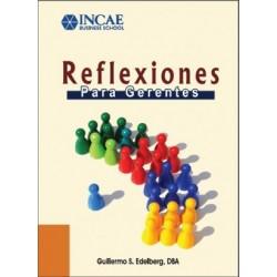 Libro Reflexiones para Gerentes de Guillermo Edelberg (envío a México, Norteamérica y Suramérica)