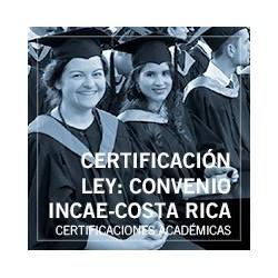Certificación Ley: Convenio INCAE-Costa Rica