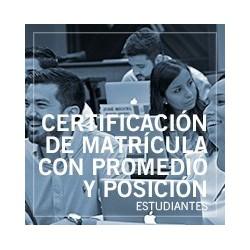 Certificación de matrícula con promedio y posición