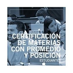 Certificación de materias con promedio y posición